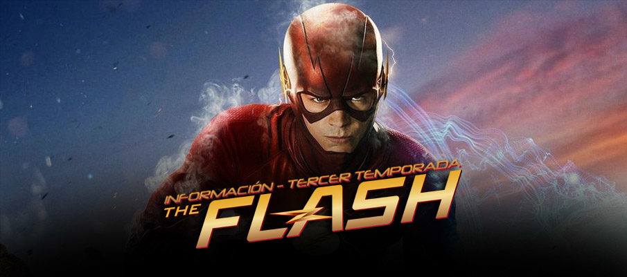 Nueva Información sobre The Flash 3ra Temporada